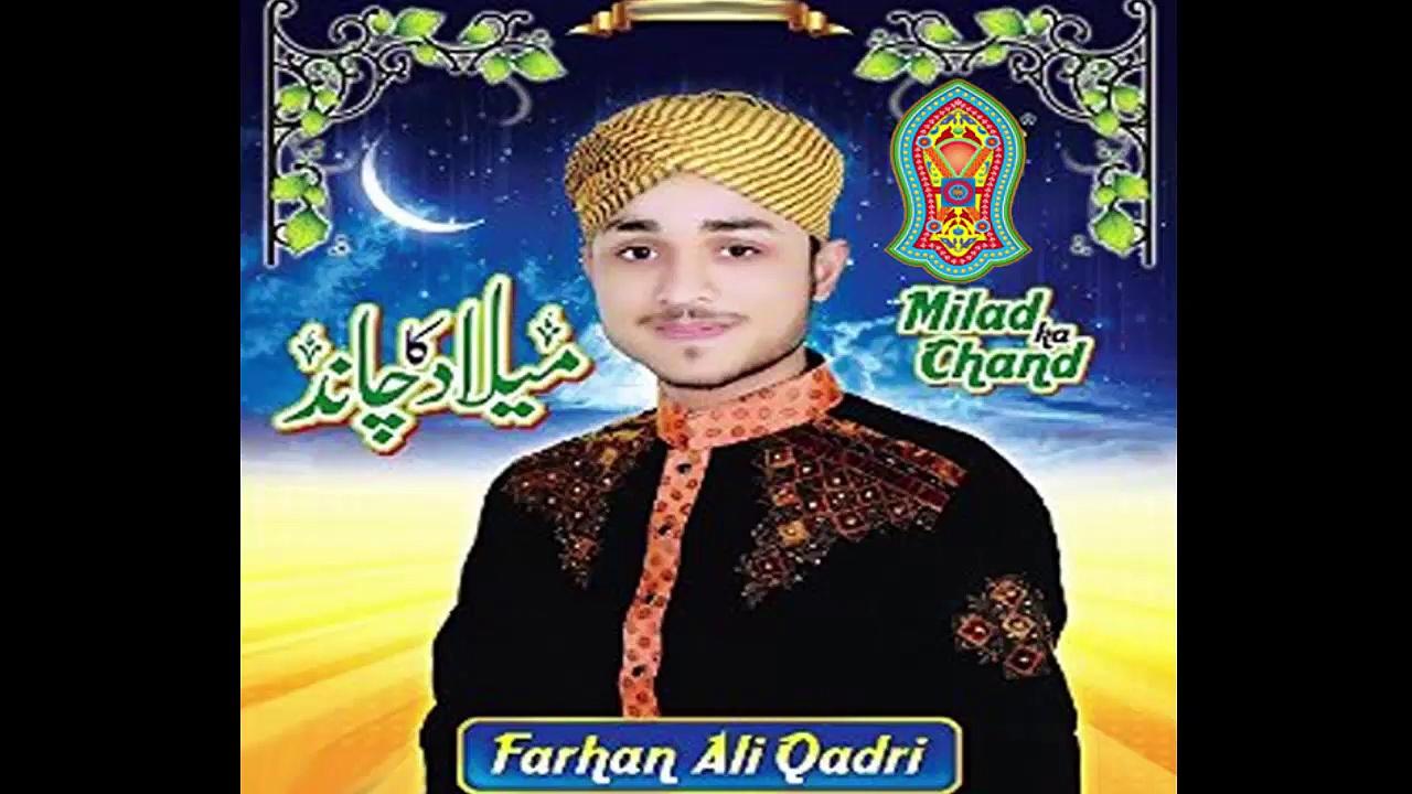 Milad Ka Chaand Mubarak By Farhan Qadri 2016